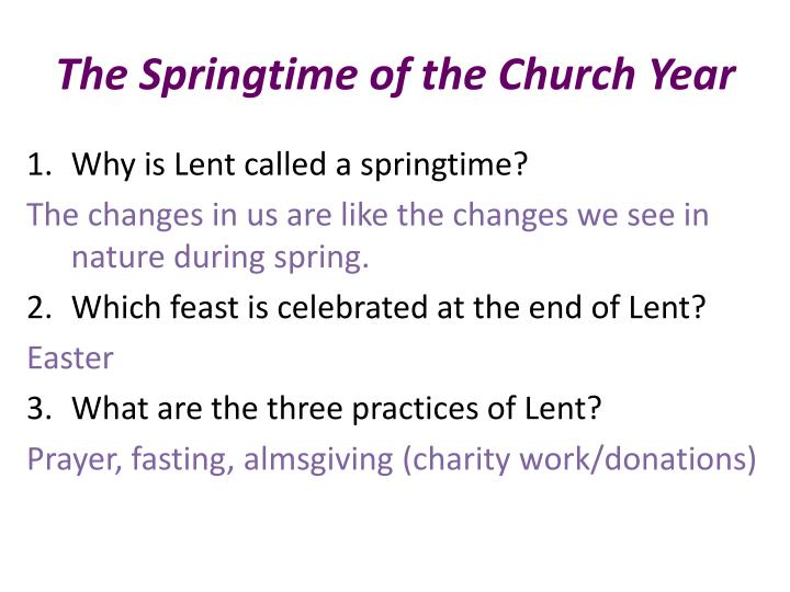 The springtime of the church year