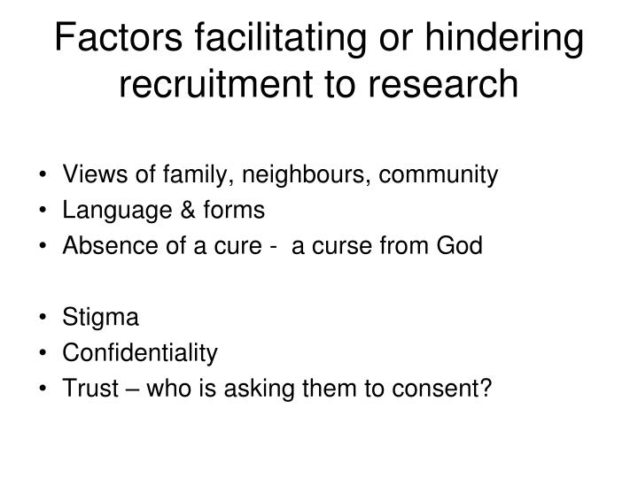 Factors facilitating or hindering recruitment to research
