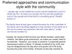 preferred approaches and communication style with the community