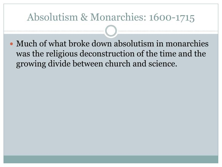 Absolutism & Monarchies: 1600-1715