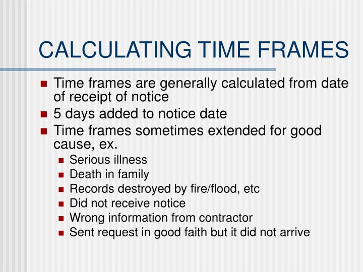 CALCULATING TIME FRAMES