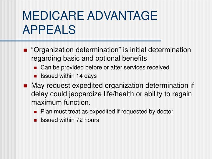 MEDICARE ADVANTAGE APPEALS