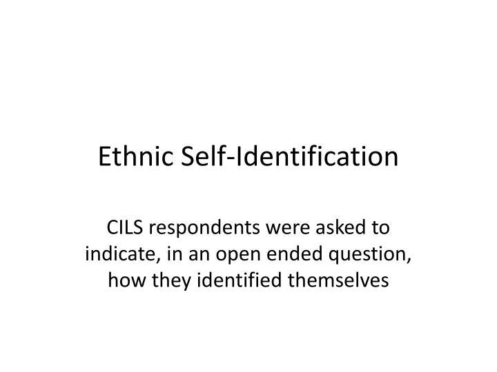 Ethnic Self-Identification