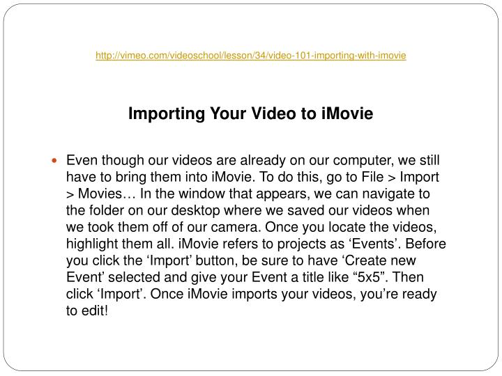 Http vimeo com videoschool lesson 34 video 101 importing with imovie