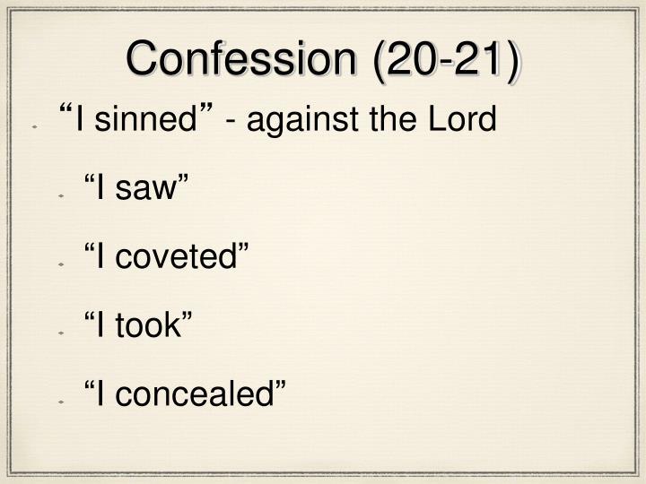 Confession (20-21)