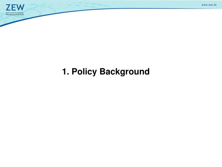1. Policy Background