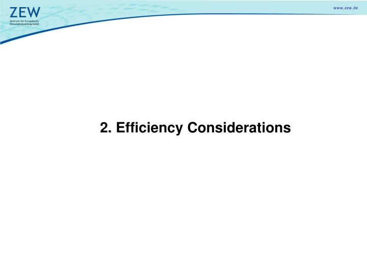 2. Efficiency Considerations