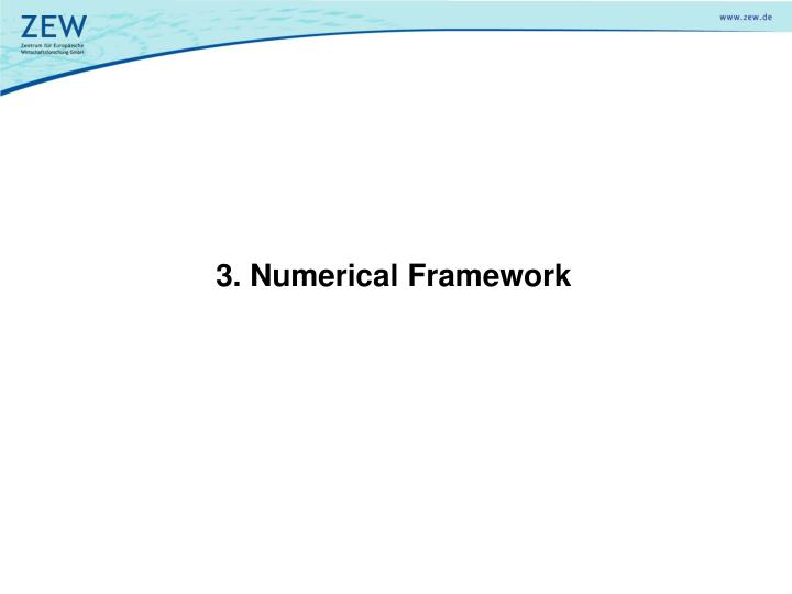 3. Numerical Framework