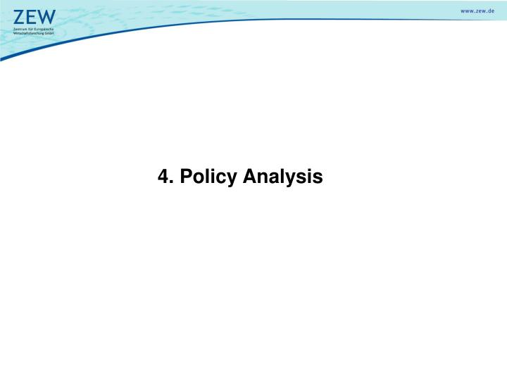 4. Policy Analysis