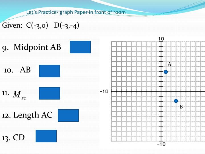 Let's Practice- graph Paper in front of room