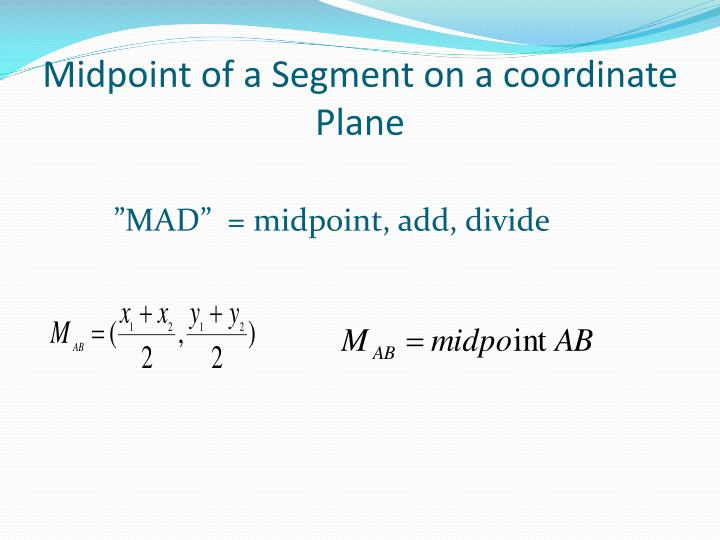 Midpoint of a Segment on a coordinate Plane