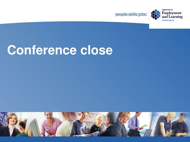 Conference close
