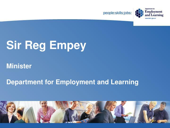 Sir reg empey minister department for employment and learning