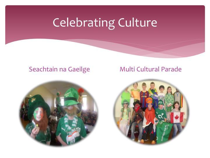 Celebrating Culture