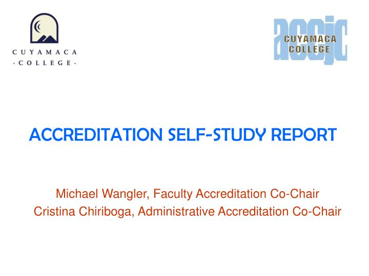 Accreditation self study report