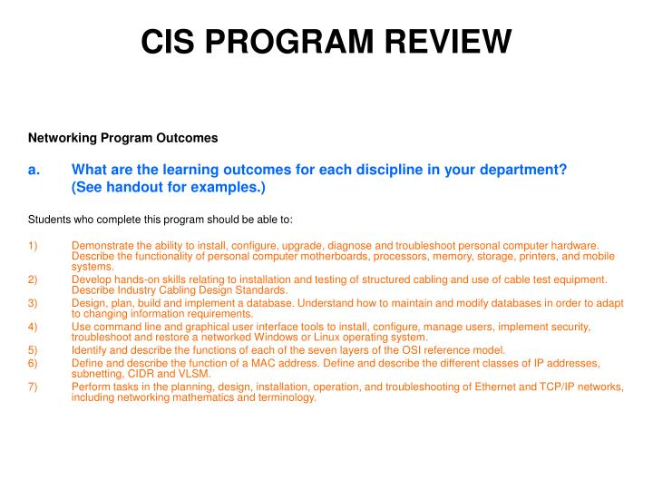 CIS PROGRAM REVIEW