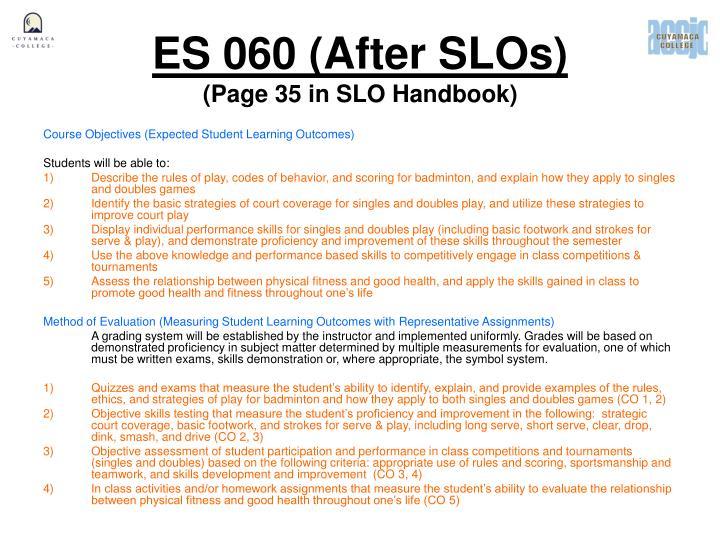 ES 060 (After SLOs)