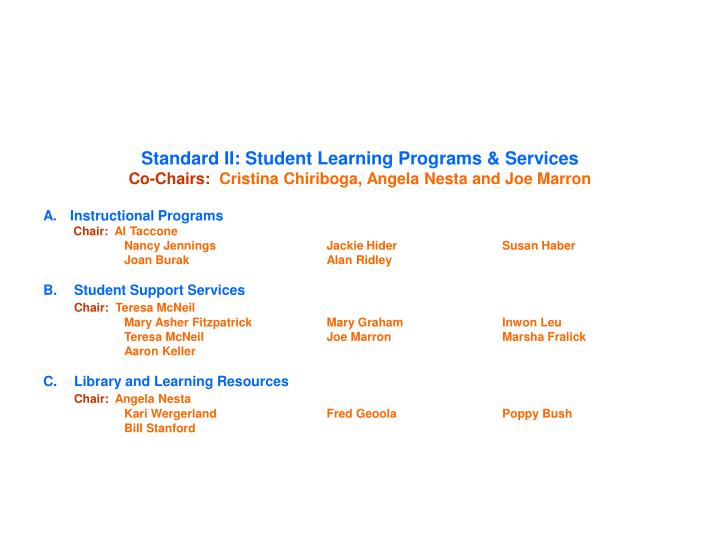 Standard II: Student Learning Programs & Services