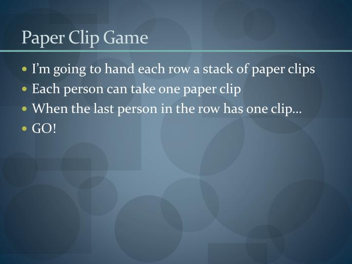 Paper clip game