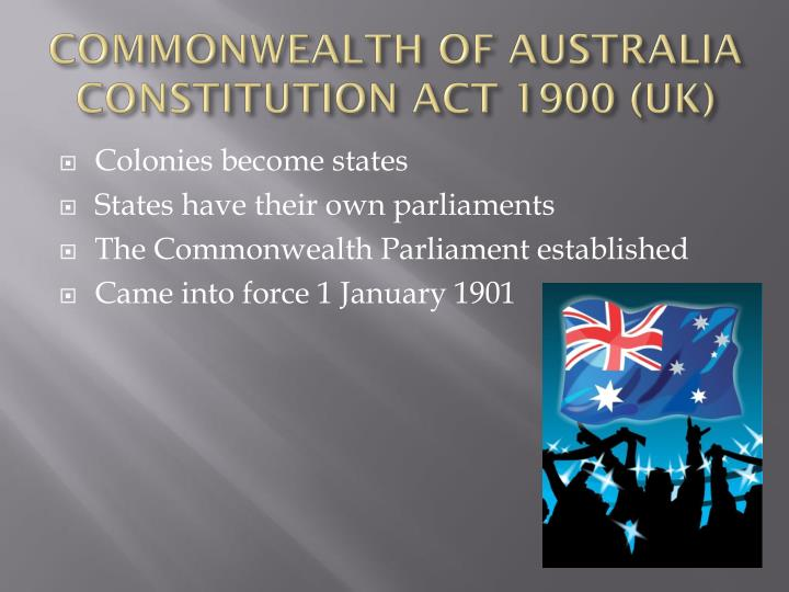 COMMONWEALTH OF AUSTRALIA CONSTITUTION ACT 1900 (UK)
