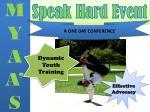 speak hard event