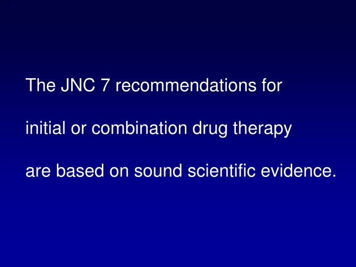 The JNC 7 recommendations for