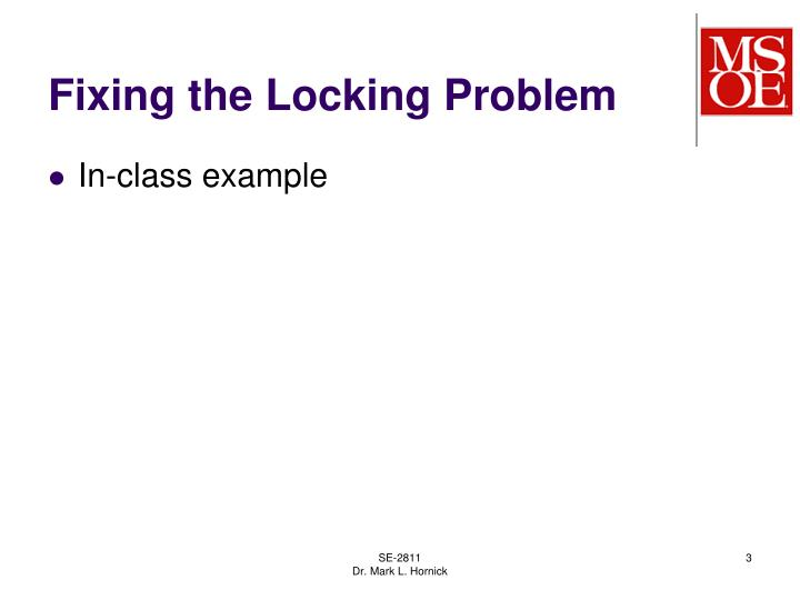 Fixing the locking problem