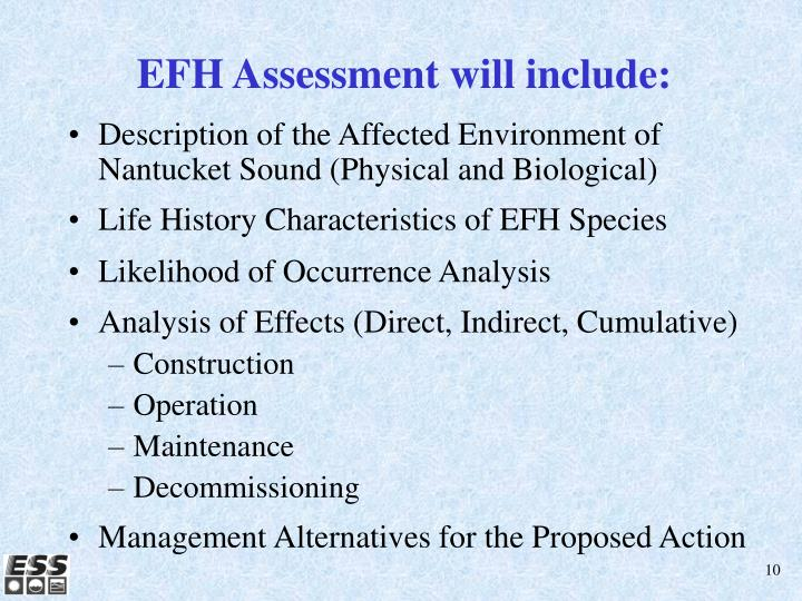EFH Assessment will include: