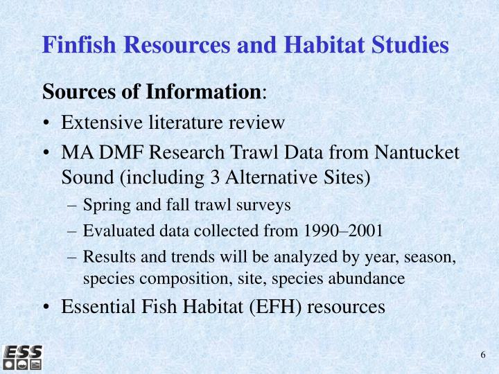 Finfish Resources and Habitat Studies