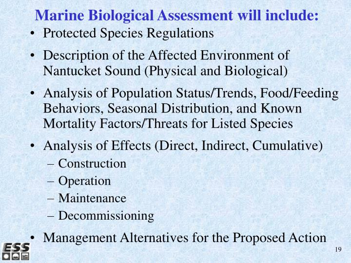 Marine Biological Assessment will include: