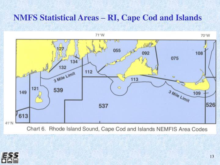 NMFS Statistical Areas – RI, Cape Cod and Islands