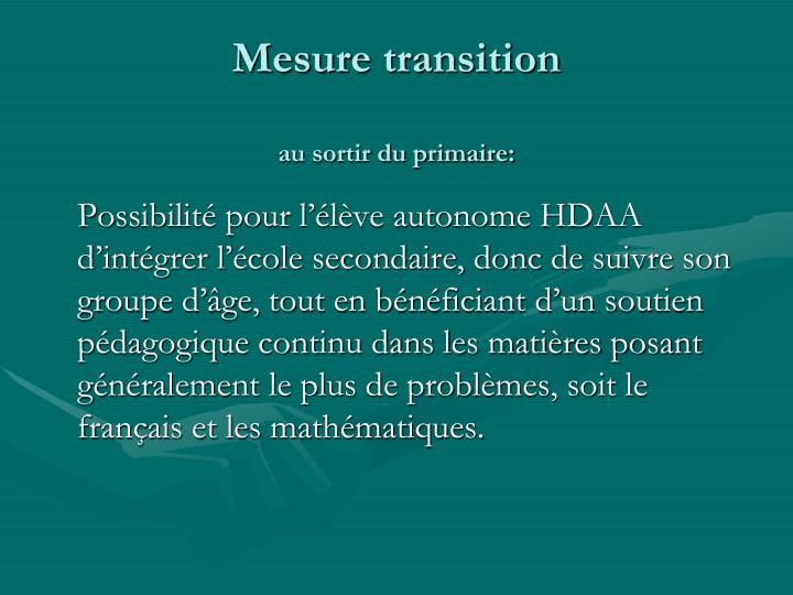 Mesure transition au sortir du primaire