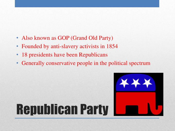 Also known as GOP (Grand Old Party)