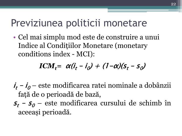 Previziunea politicii monetare