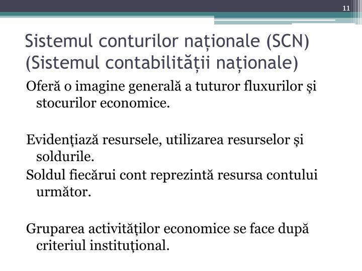 Sistemul conturilor naționale (SCN)