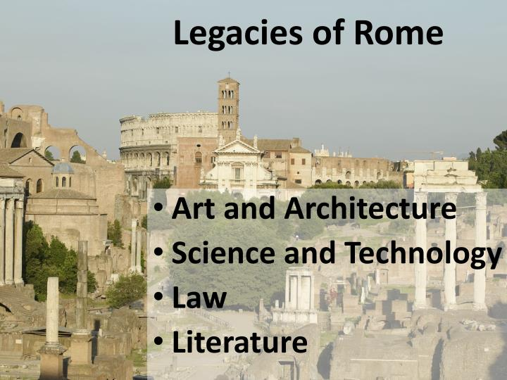 Legacies of rome