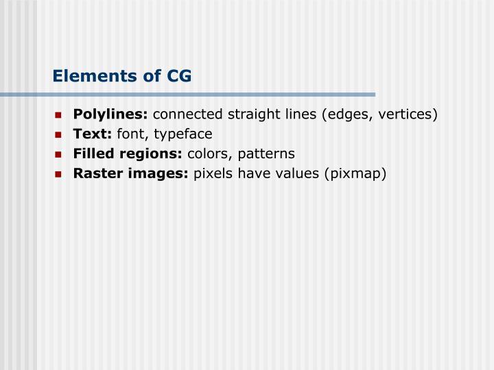 Elements of CG