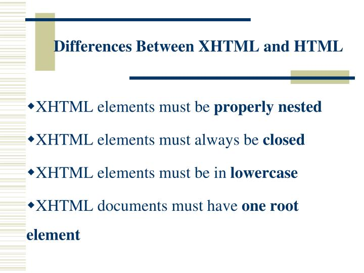 Differences BetweenXHTML and HTML