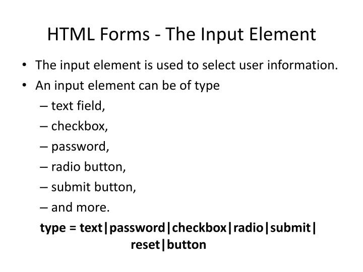 HTML Forms - The Input Element
