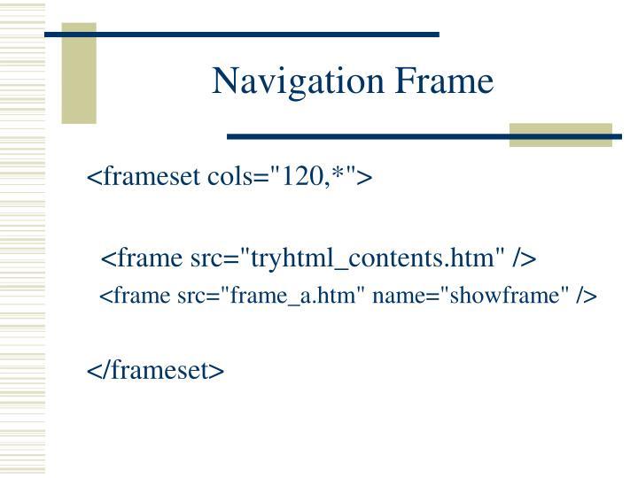 Navigation Frame