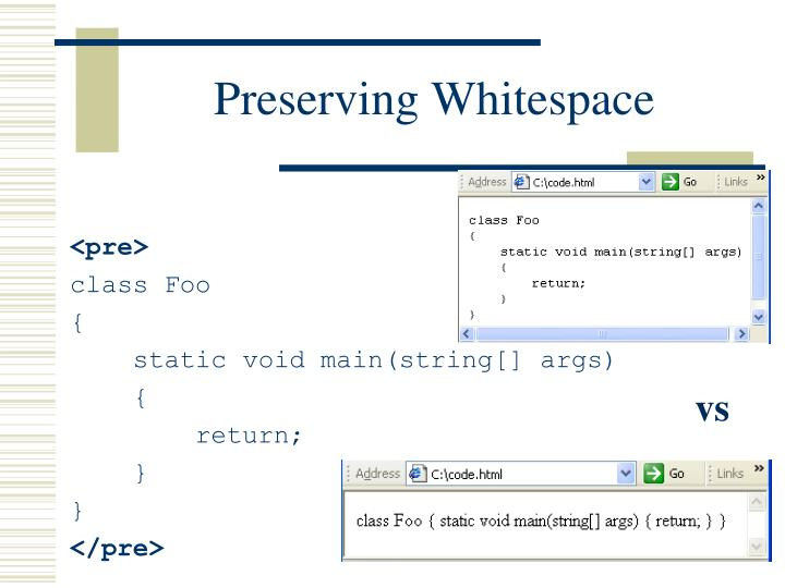 Preserving Whitespace