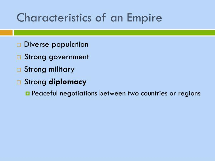 Characteristics of an Empire