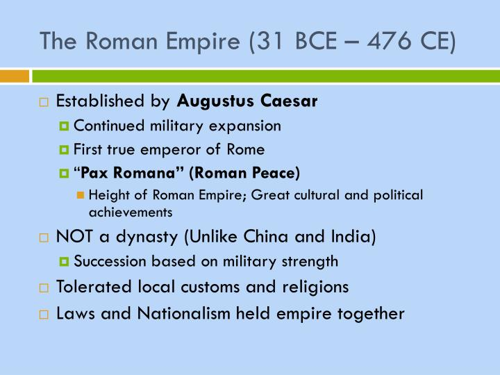 The Roman Empire (31 BCE – 476 CE)