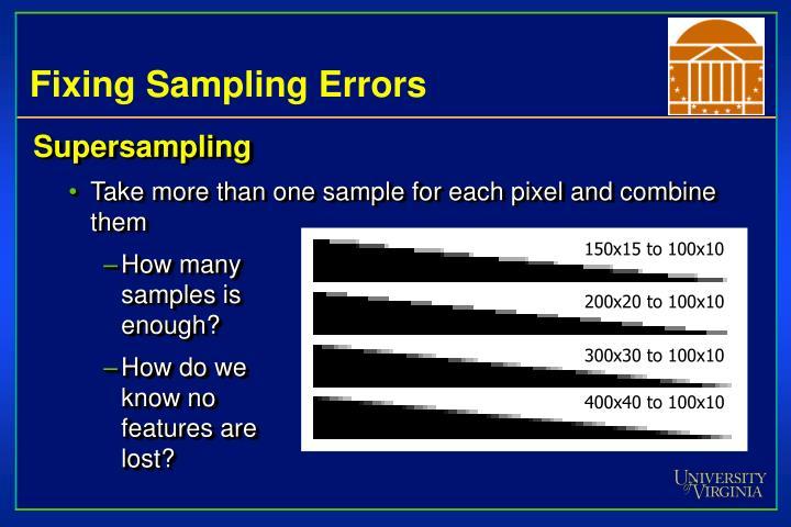Fixing Sampling Errors