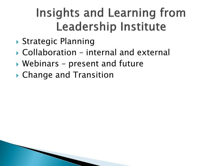 Insights and Learning from Leadership Institute