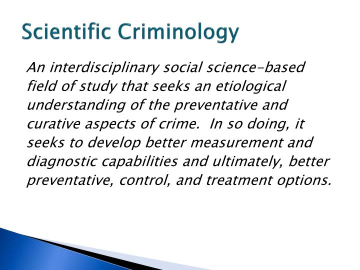 Scientific Criminology