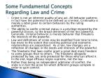 some fundamental concepts regarding law and crime1