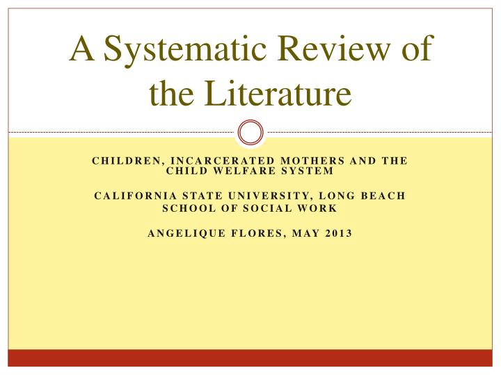 A systematic review of the literature