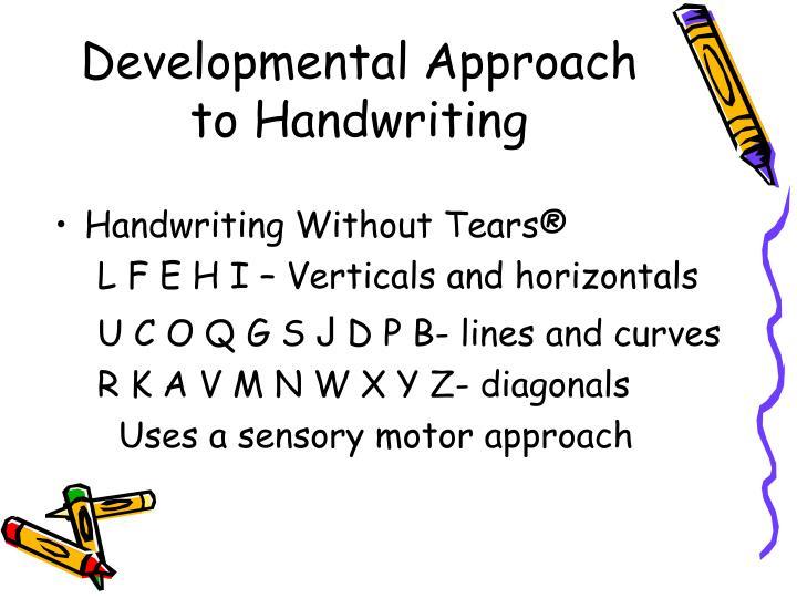 Developmental Approach to Handwriting