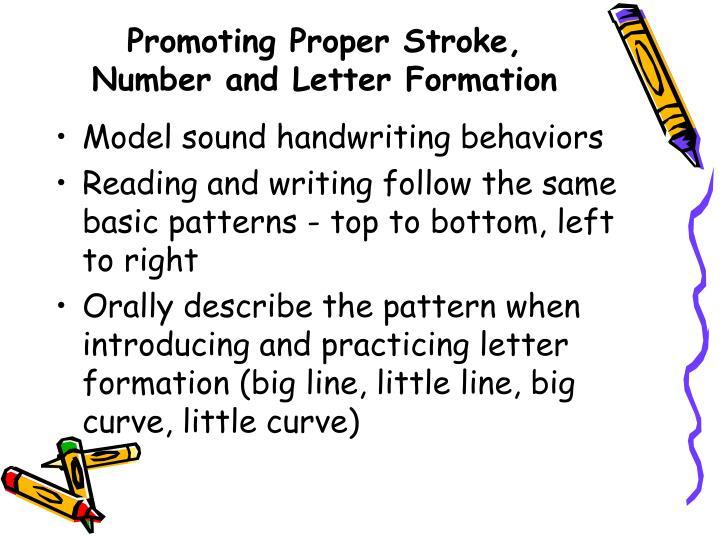 Promoting Proper Stroke, Number and Letter Formation